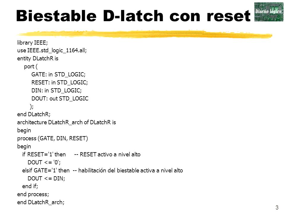 Biestable D-latch con reset