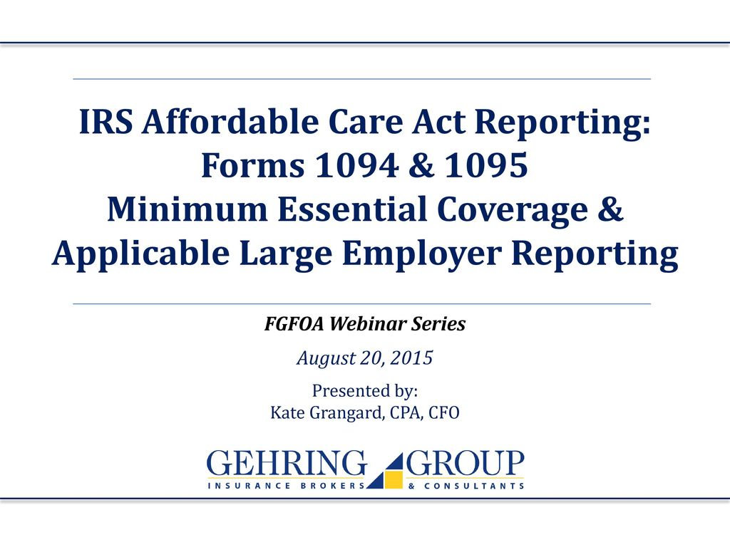 Irs affordable care act reporting forms 1094 ppt download irs affordable care act reporting forms 1094 1095 falaconquin