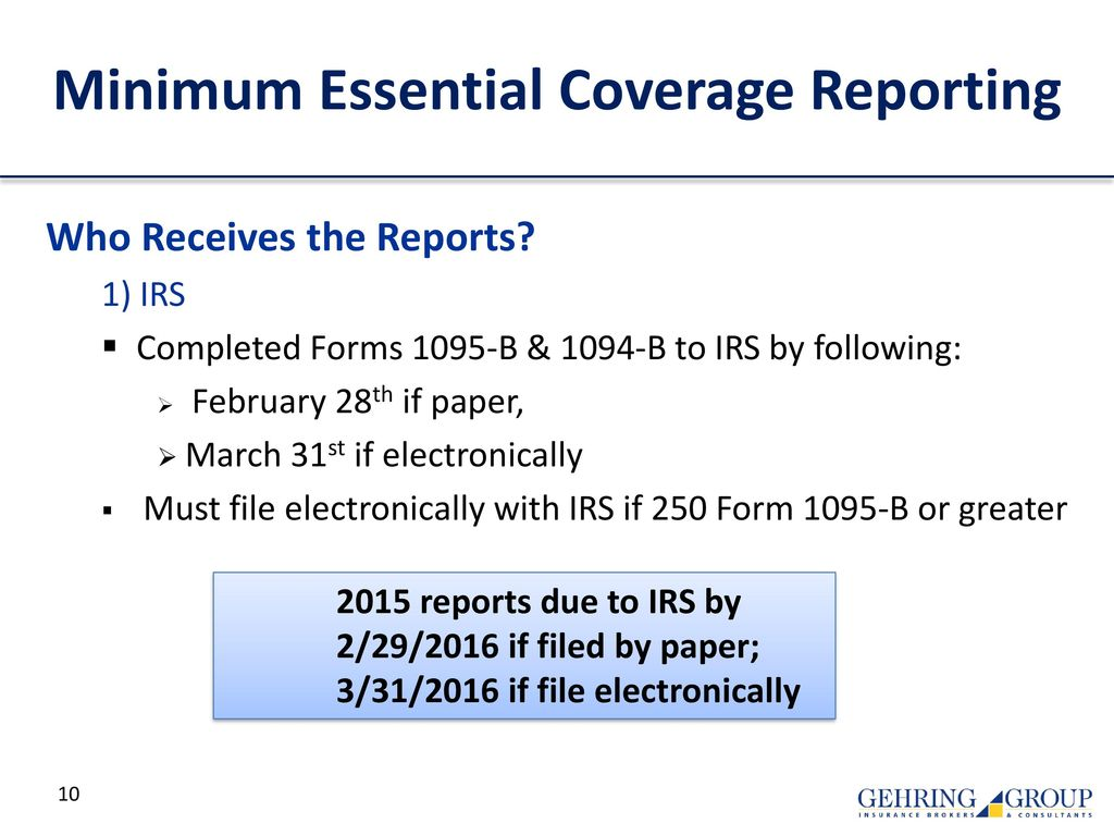 Irs affordable care act reporting forms 1094 ppt download minimum essential coverage reporting falaconquin