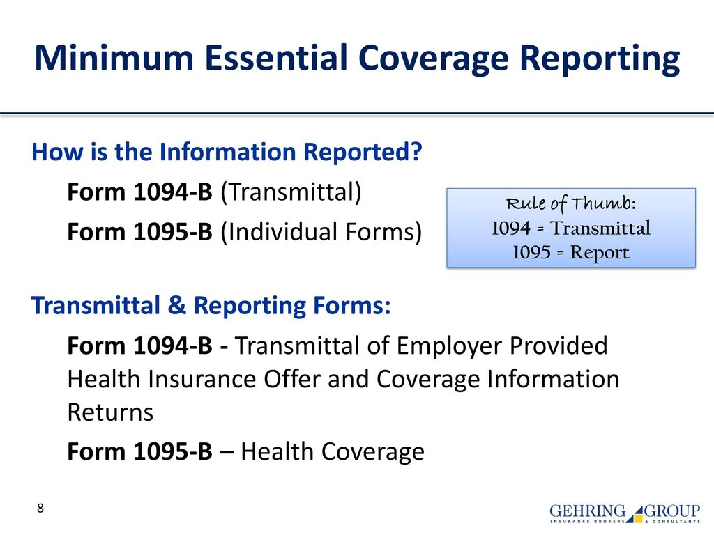 Irs affordable care act reporting forms 1094 ppt download 8 minimum essential coverage reporting falaconquin
