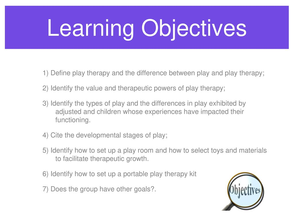 Introduction to play therapy day one ppt download learning objectives 1 define play therapy and the difference between play and play therapy 1betcityfo Gallery