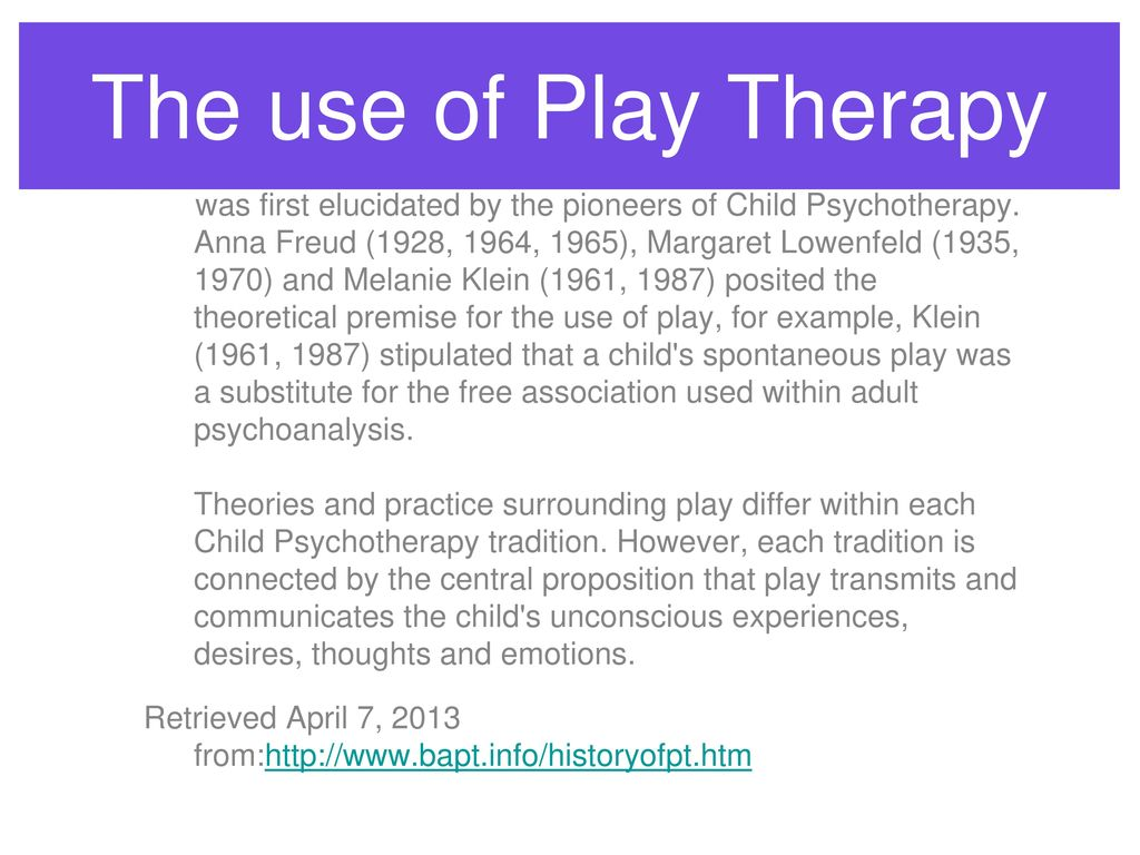 Introduction to play therapy day one ppt download the use of play therapy 1betcityfo Gallery
