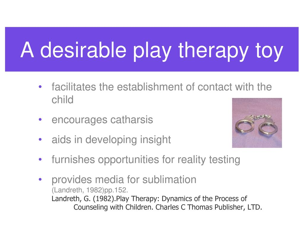 Introduction to play therapy day one ppt download a desirable play therapy toy 1betcityfo Gallery