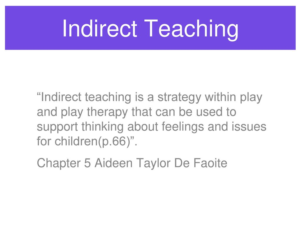 Introduction to play therapy day one ppt download 53 indirect 1betcityfo Gallery