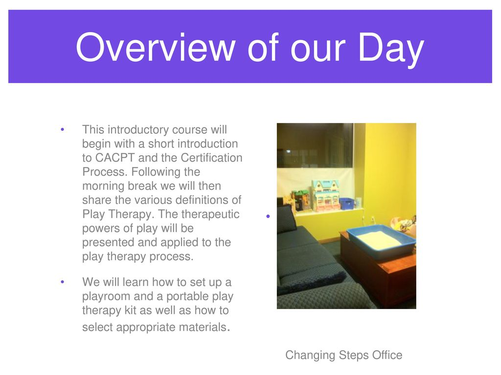 Introduction to play therapy day one ppt download 9 overview 1betcityfo Gallery