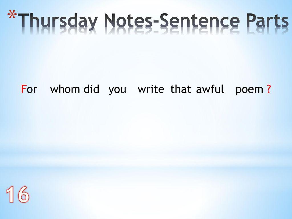 16 Thursday Notes-Sentence Parts