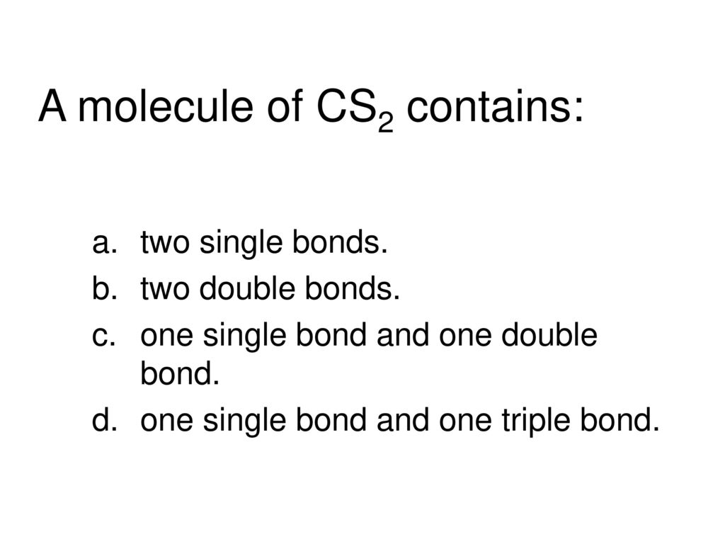 Basic concepts of chemical bonding ppt download a molecule of cs2 contains pooptronica