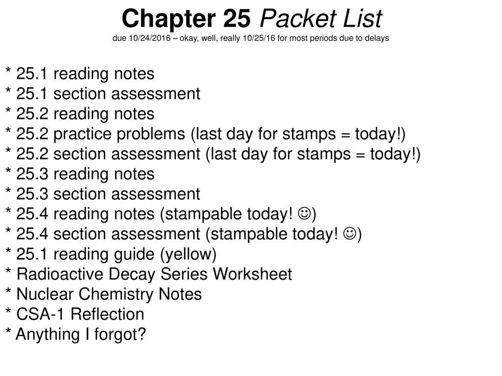 worksheet Nuclear Chemistry Worksheet Chapter 25 chemistry thursday 8182016 homework 1 reading notes section 91 chapter 25