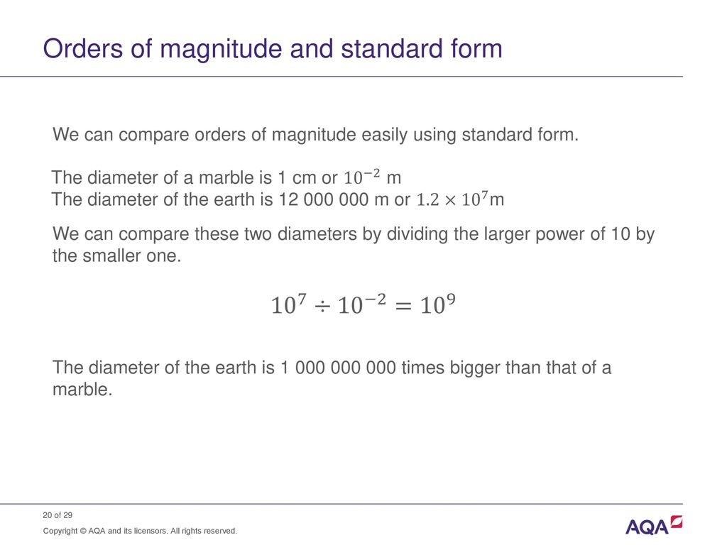 orders of magnitude and answer The number of significant figures in any answer should be consistent with the number of significant figures of the  orders of magnitude are given in powers.