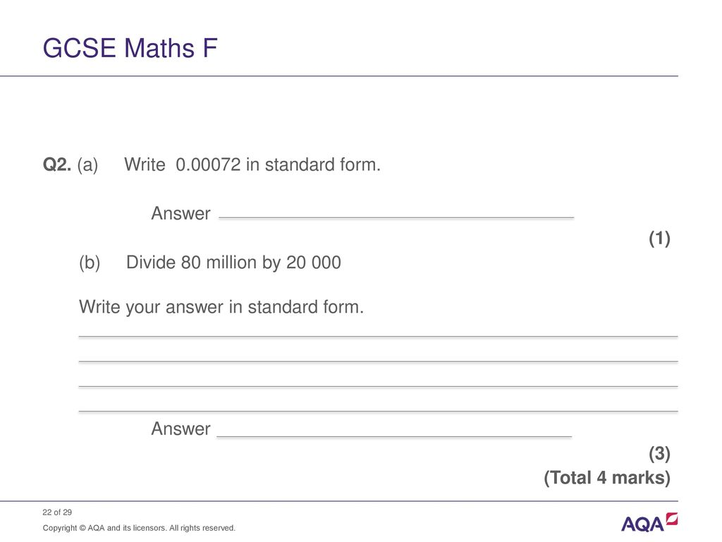 Standard form and order of magnitude calculations ppt download gcse maths f q2 a write 000072 in standard form answer falaconquin