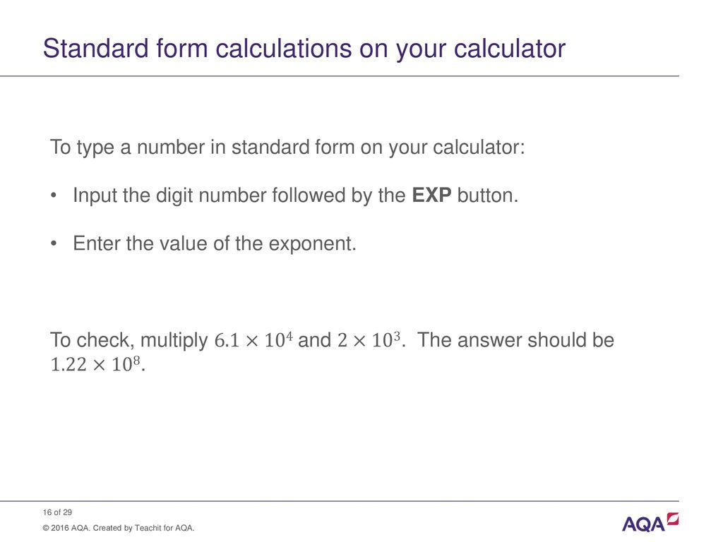 Standard form and order of magnitude calculations ppt download standard form calculations on your calculator falaconquin