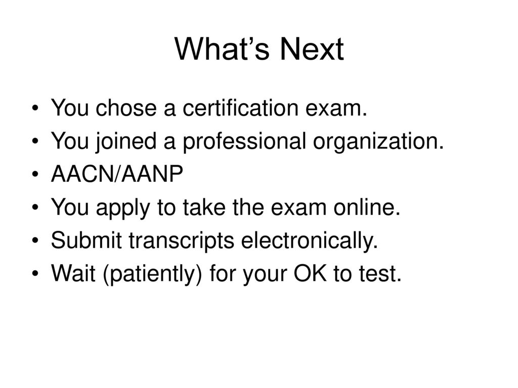 Transitions to practice ppt download whats next you chose a certification exam 1betcityfo Images