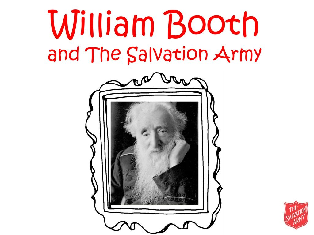 William booth and the salvation army ppt download presentation on theme william booth and the salvation army presentation transcript toneelgroepblik Images
