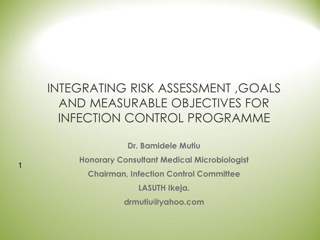 Workbooks infection control workbook : Dr. Bamidele Mutiu Honorary Consultant Medical Microbiologist ...