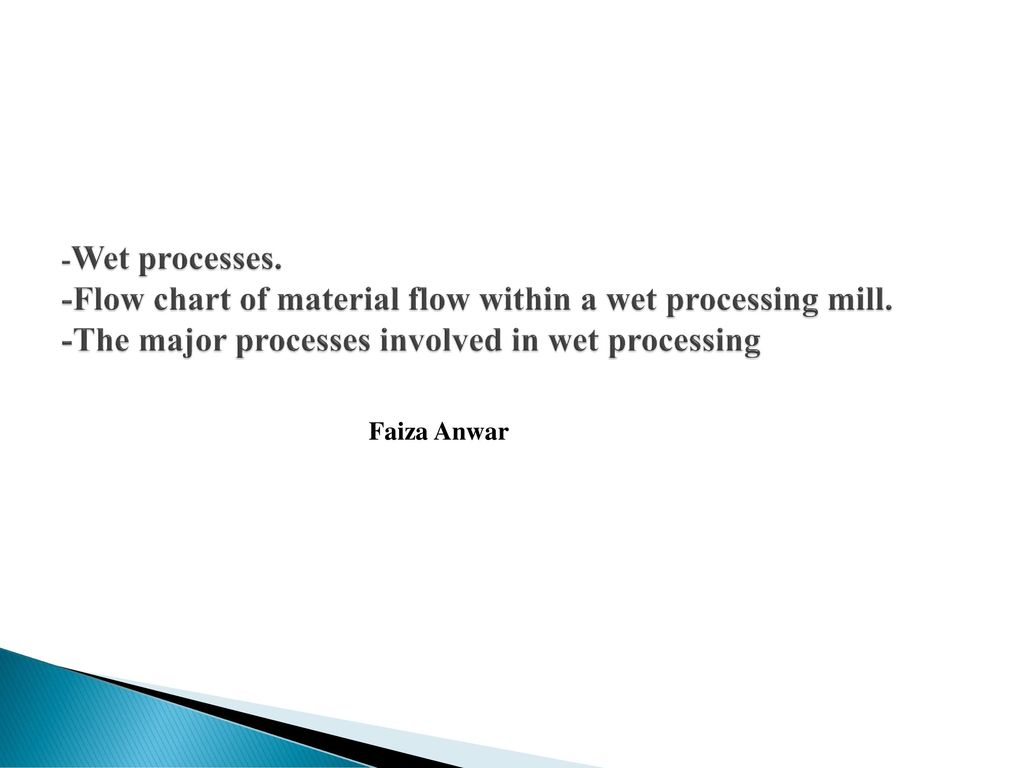 Wet processes flow chart of material flow within a wet processing wet processes flow chart of material flow within a wet processing mill geenschuldenfo Choice Image