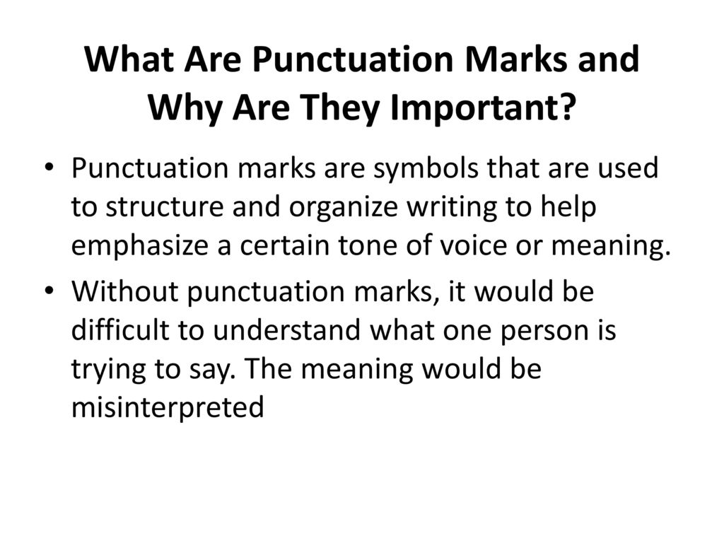 Punctuation ppt download what are punctuation marks and why are they important buycottarizona Choice Image