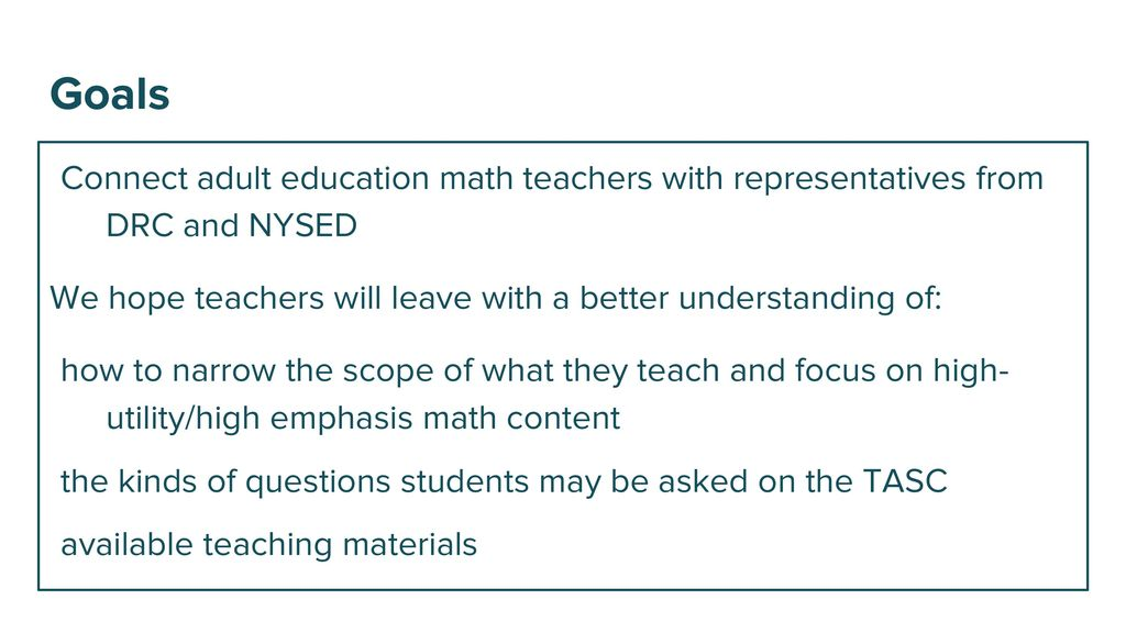 Teaching High Emphasis/High Utility Content for the TASC Math Exam ...