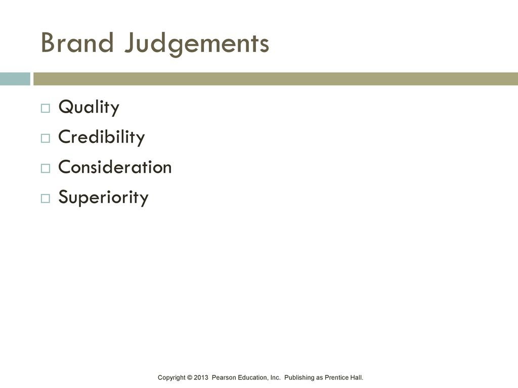 Brand Judgements Quality Credibility Consideration Superiority