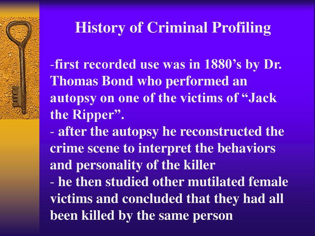 criminal profiling ppt  history of criminal profiling