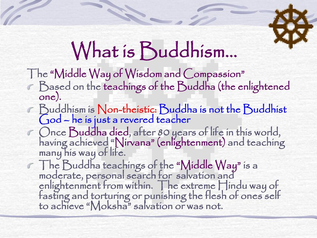 buddhism the middle way and the A scene from the film a little buddha, where siddhartha, after seeking  enlightenment in asceticism, finds the essence of buddhism: the middle way.