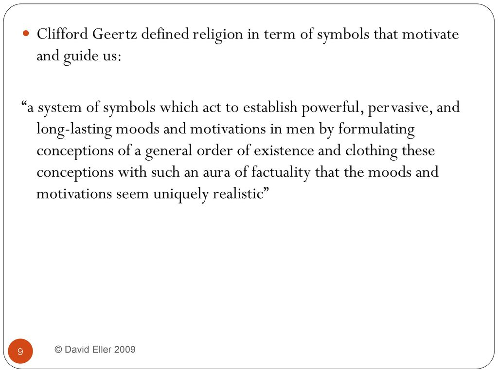 Chapter 10 religion interacting with the non human world ppt clifford geertz defined religion in term of symbols that motivate and guide us buycottarizona