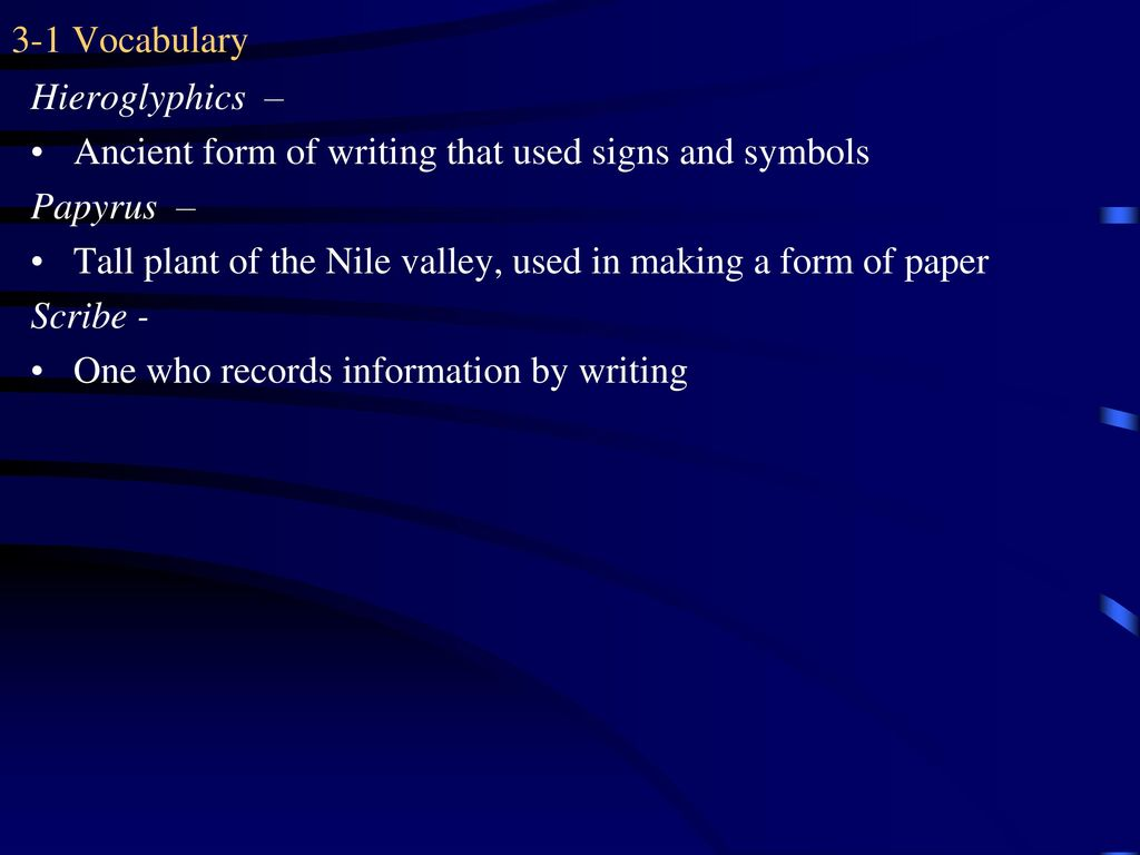 3 1 vocabulary civilization ppt download 3 1 vocabulary hieroglyphics ancient form of writing that used signs and symbols biocorpaavc