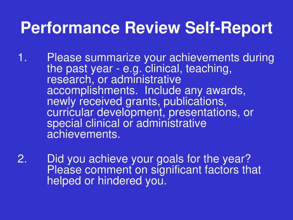 12 performance review self report 1 please summarize your achievements