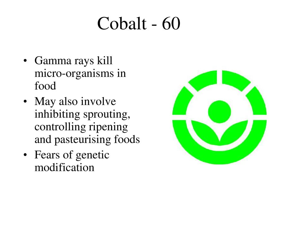 Radioactive decay predictions chapter 1 activity ppt download cobalt 60 gamma rays kill micro organisms in food biocorpaavc Gallery