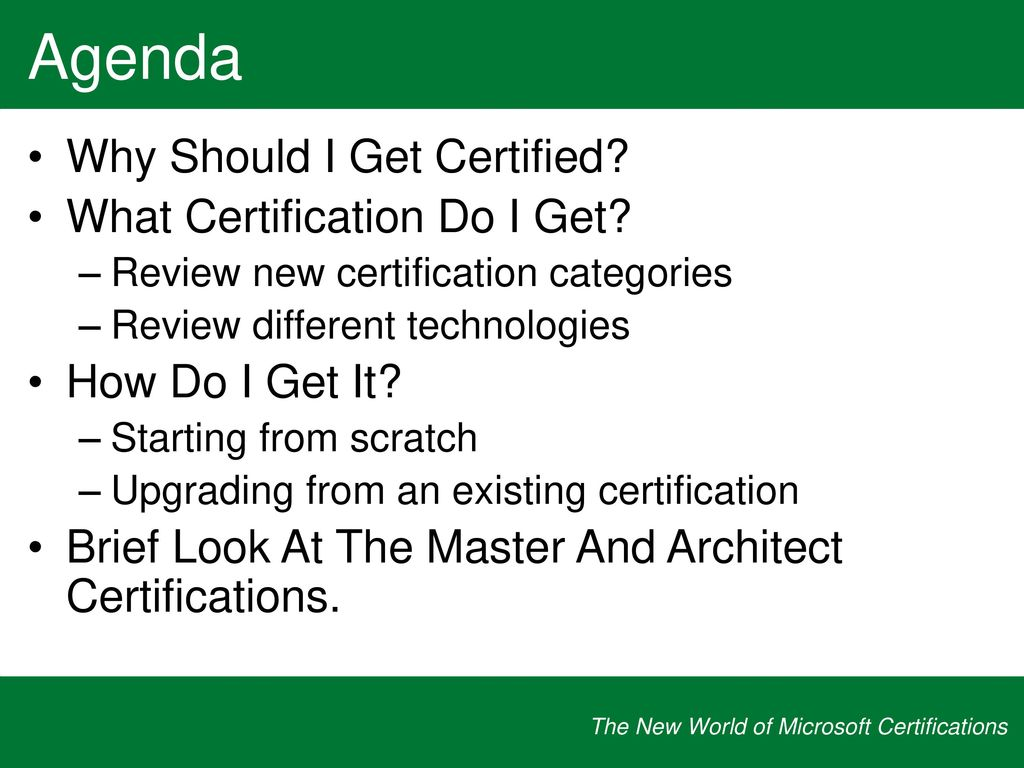 The new world of microsoft certifications ppt download agenda why should i get certified what certification do i get 1betcityfo Image collections