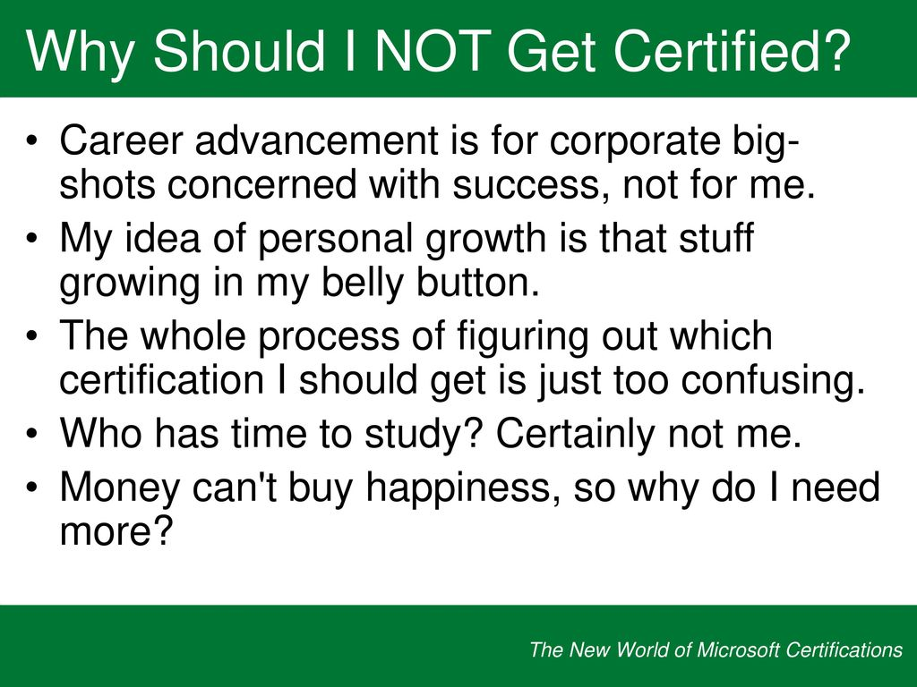 The new world of microsoft certifications ppt download why should i not get certified 1betcityfo Image collections