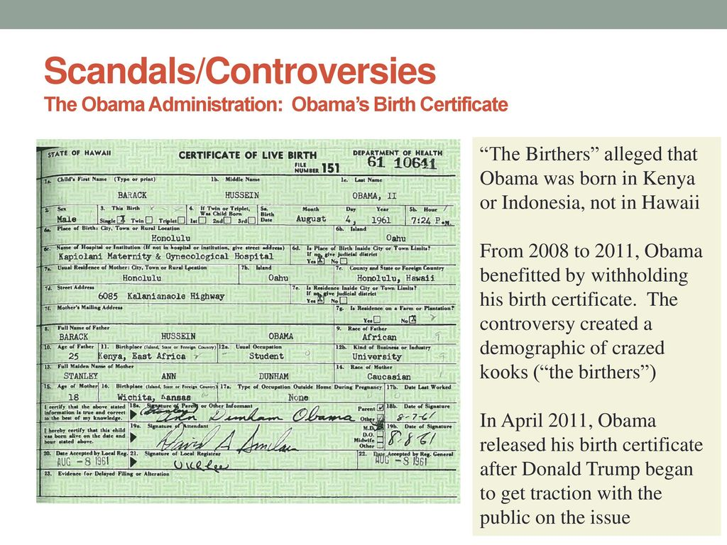 Presidential scandals ppt download scandalscontroversies the obama administration obamas birth certificate aiddatafo Image collections