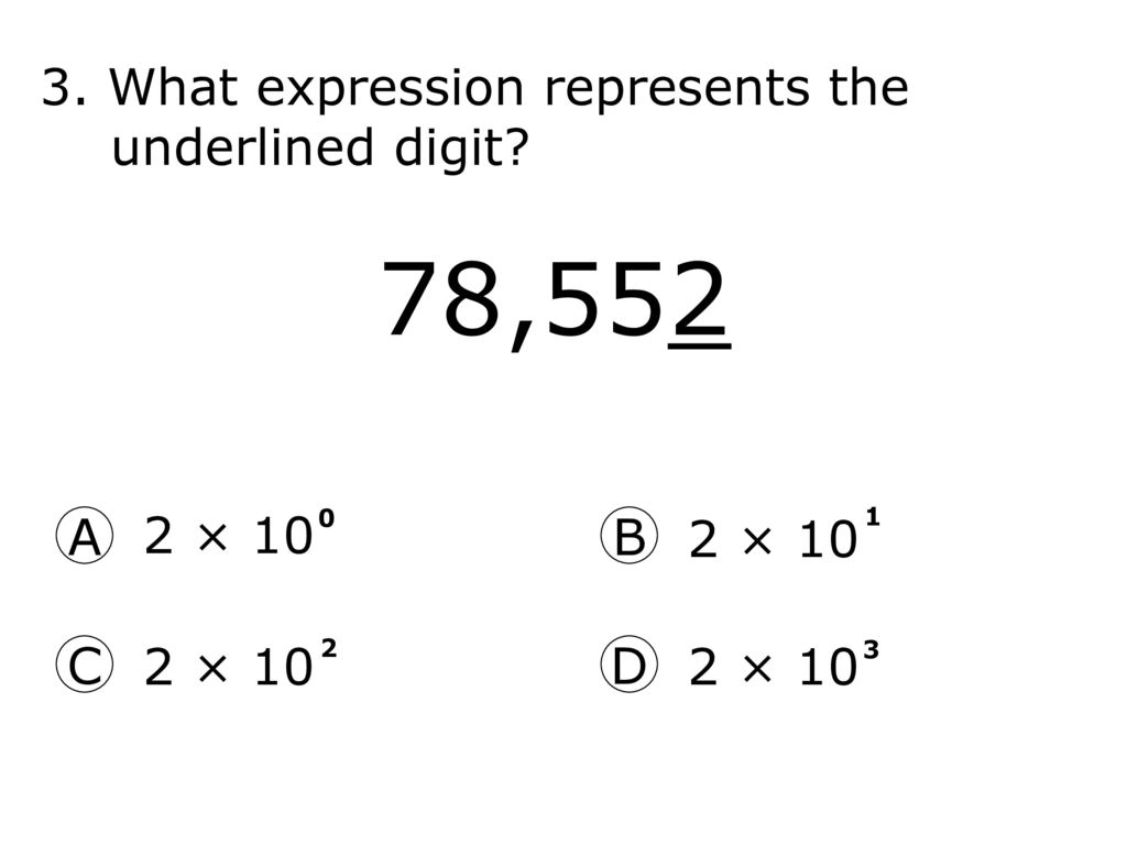 What is the standard form of the number shown in exponential what expression represents the underlined digit 2 10 a b falaconquin