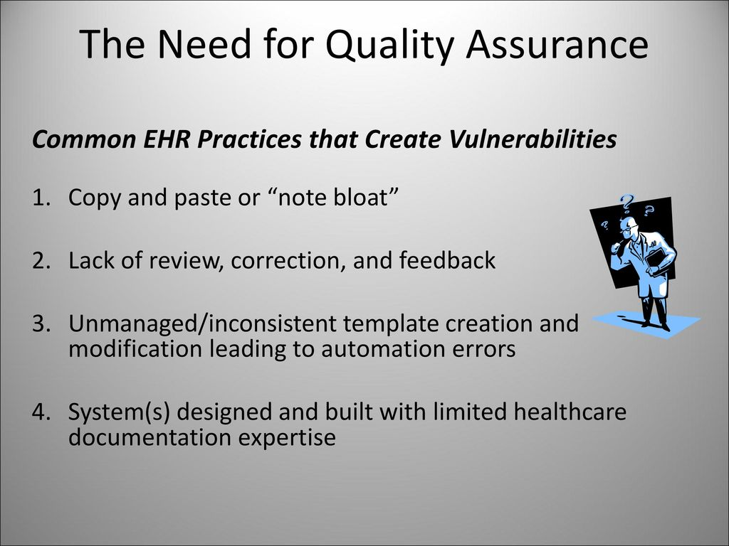 Quality Assurance (QA) for Clinician-Created Documentation - ppt ...