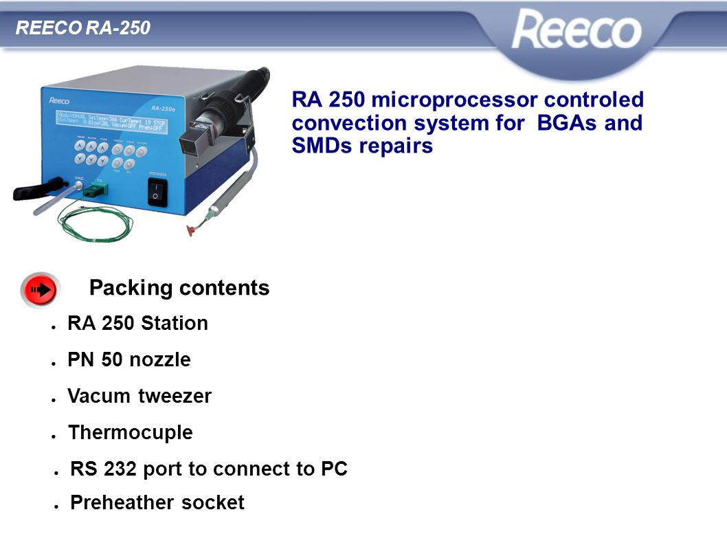 RA 250 microprocessor controled convection system for BGAs and
