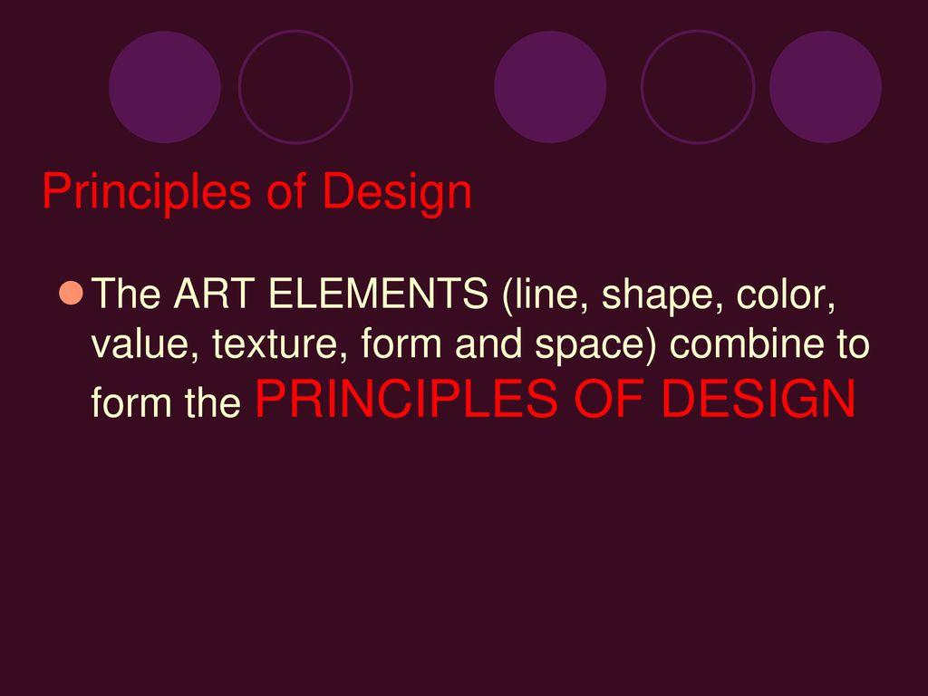 Line Color Form : Principles of design. ppt download