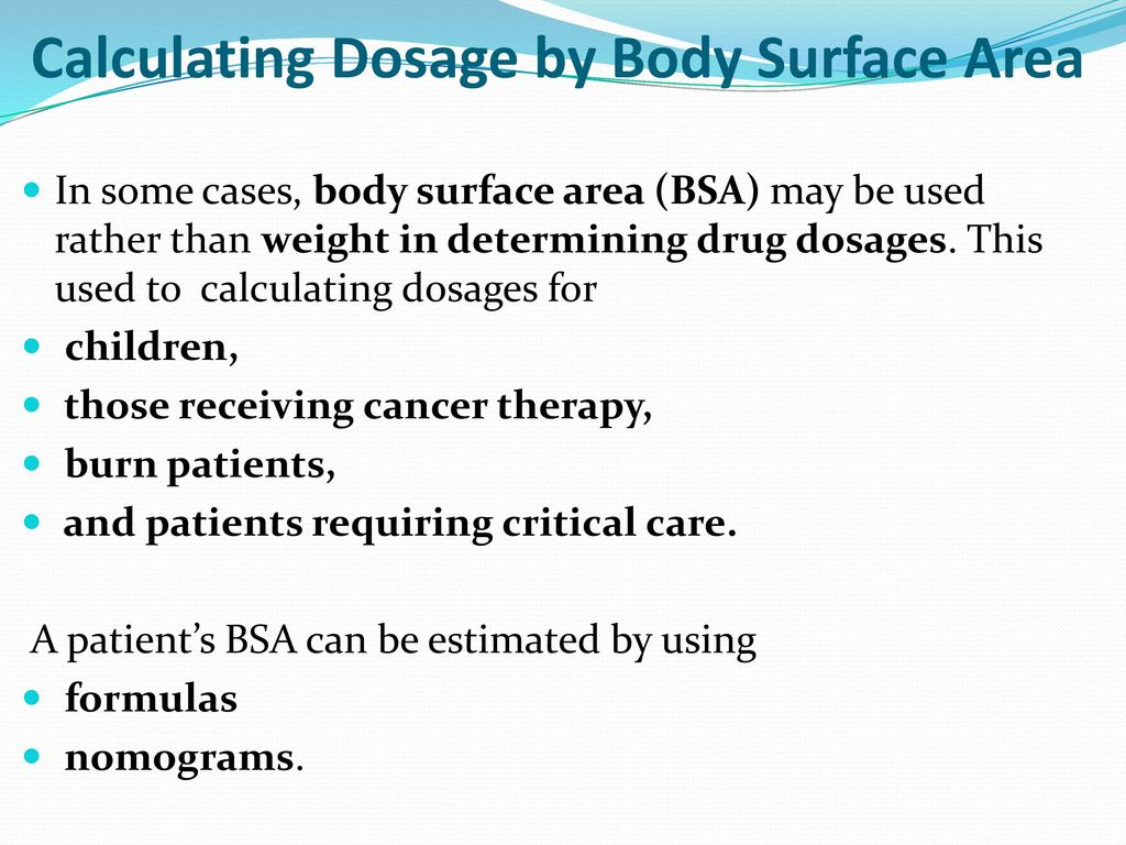 Calculation of doses ppt download calculating dosage by body surface area nvjuhfo Gallery