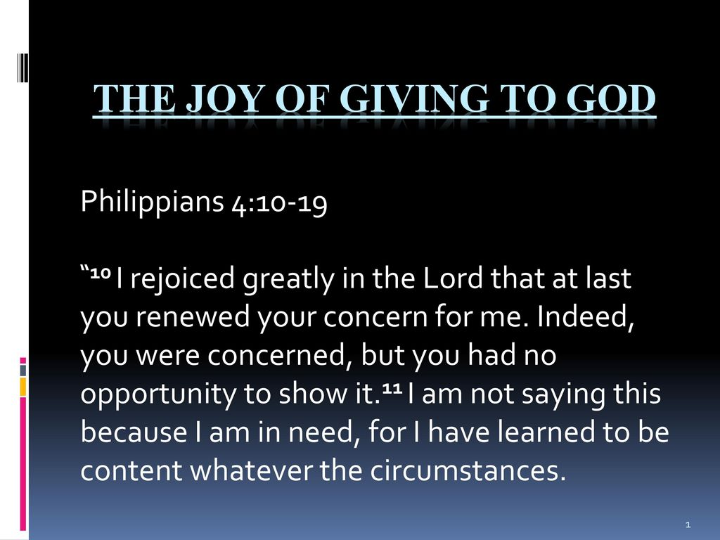 The Joy Of Giving To God Philippians 410 19