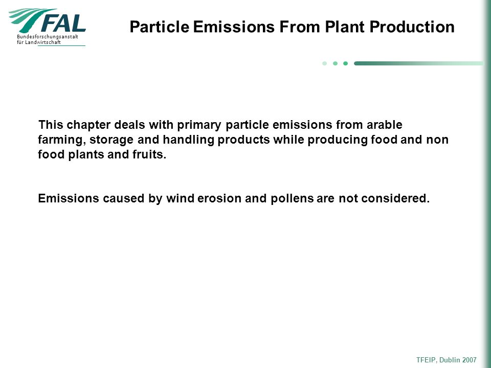 Particle Emissions From Plant Production