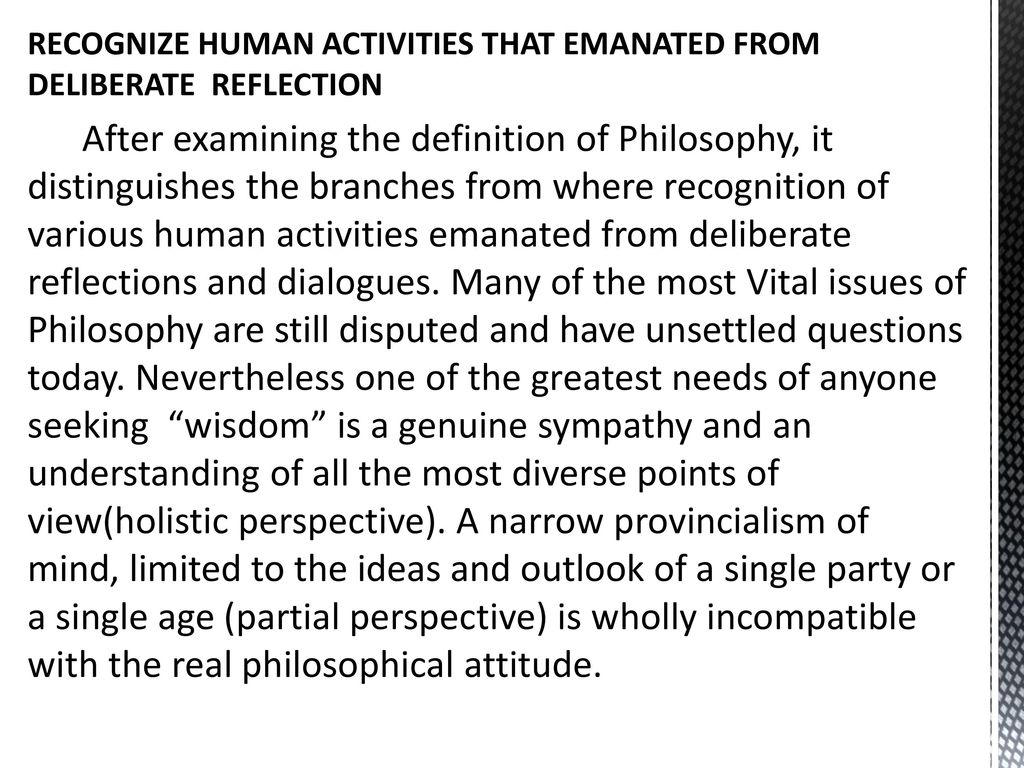 RECOGNIZE HUMAN ACTIVITIES THAT EMANATED FROM DELIBERATE REFLECTION