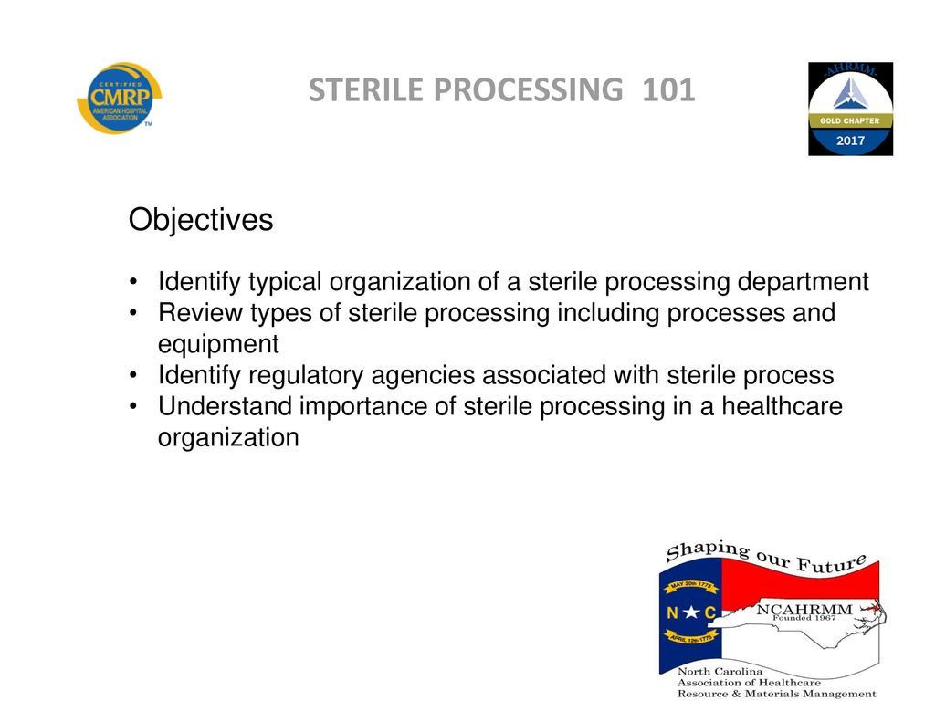 2017 spring education conference ppt download 3 sterile processing 101 objectives 1betcityfo Images