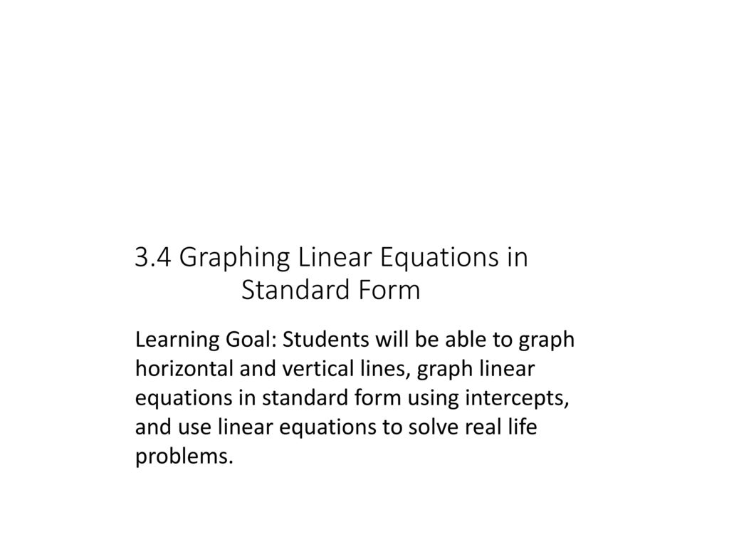34 graphing linear equations in standard form ppt download 34 graphing linear equations in standard form falaconquin