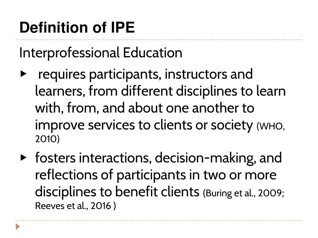 3 Definition Of IPE Interprofessional Education
