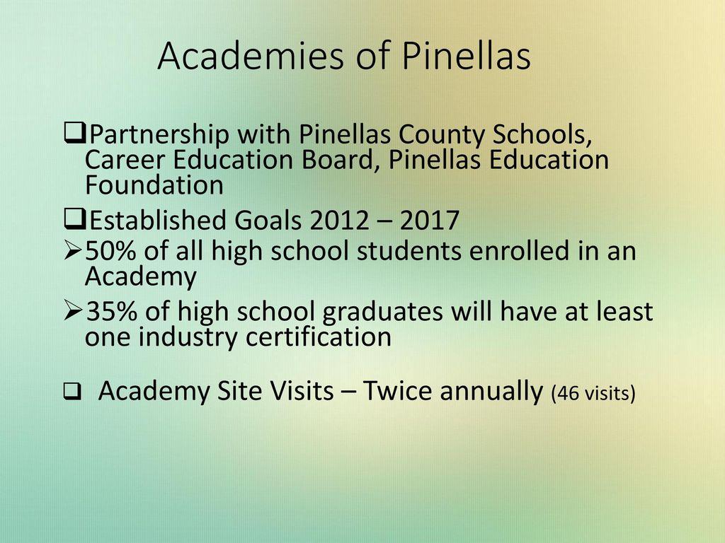 Academies of Pinellas Partnership with Pinellas County Schools, Career  Education Board, Pinellas Education Foundation