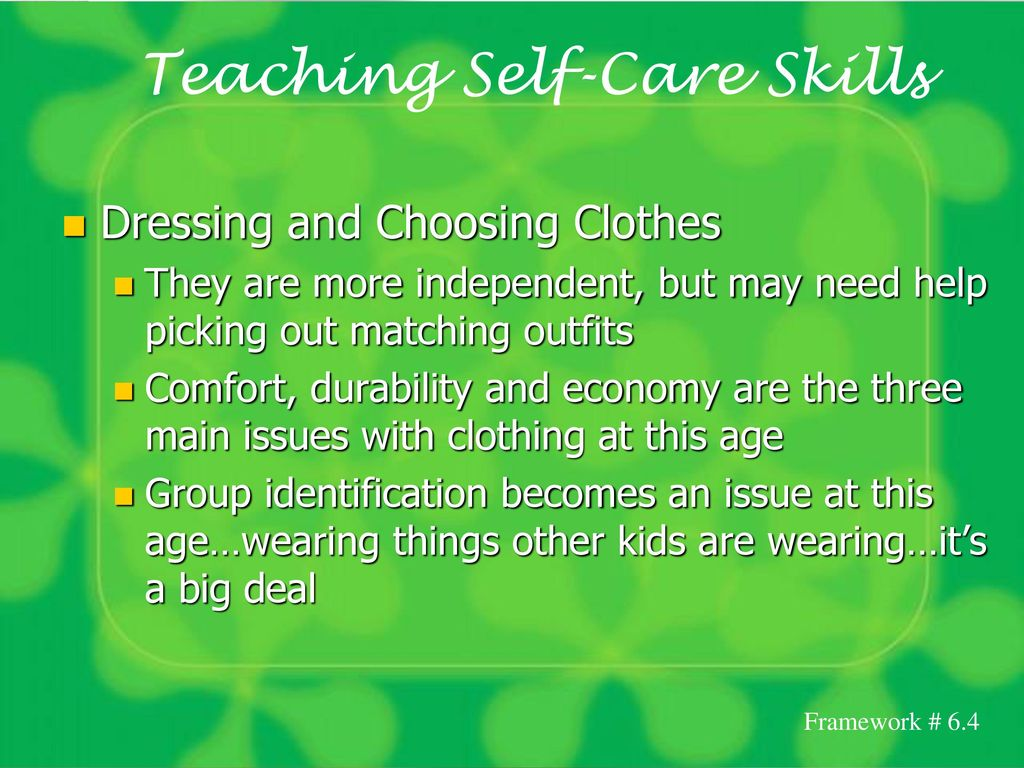 Teaching Self Care Skills