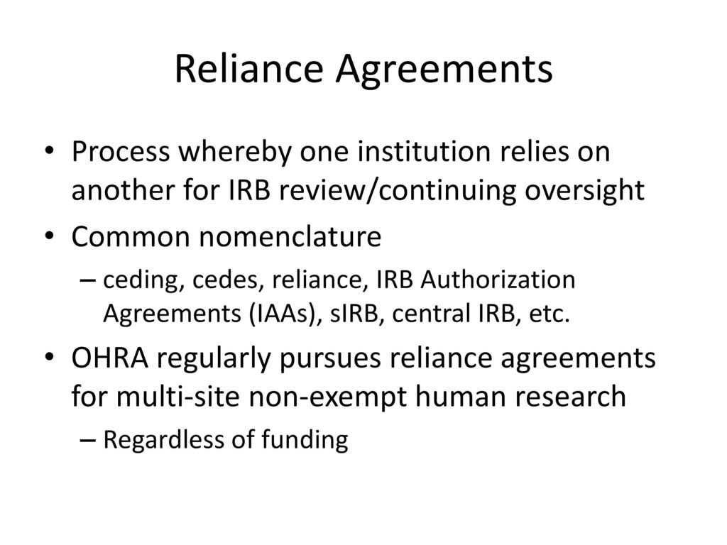 What is and isnt human subjects research ppt download reliance agreements process whereby one institution relies on another for irb reviewcontinuing oversight platinumwayz