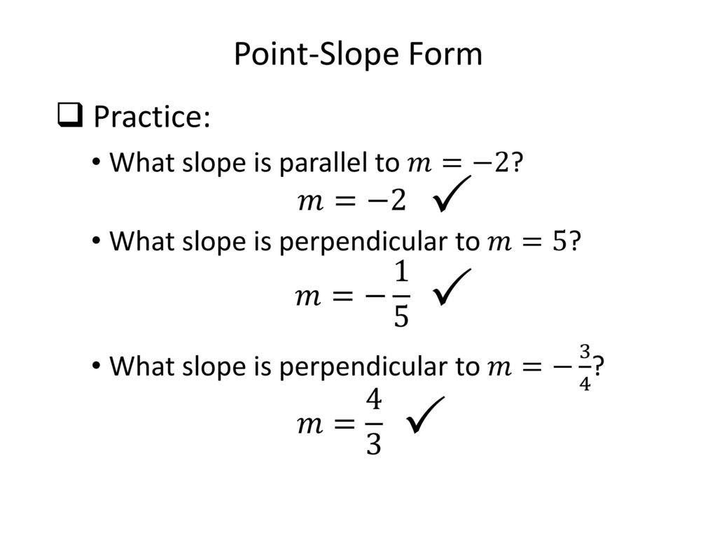 Math 0322 intermediate algebra unit 4 ppt download p p p point slope form practice 2 1 5 falaconquin
