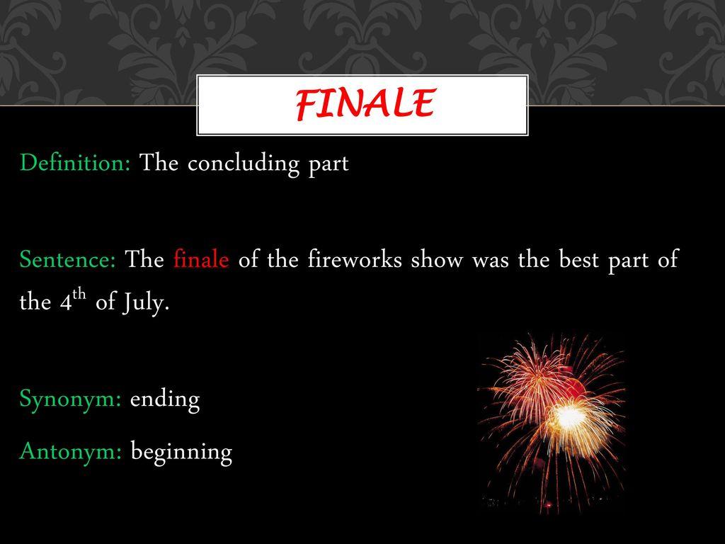 21 Finale Definition: ...