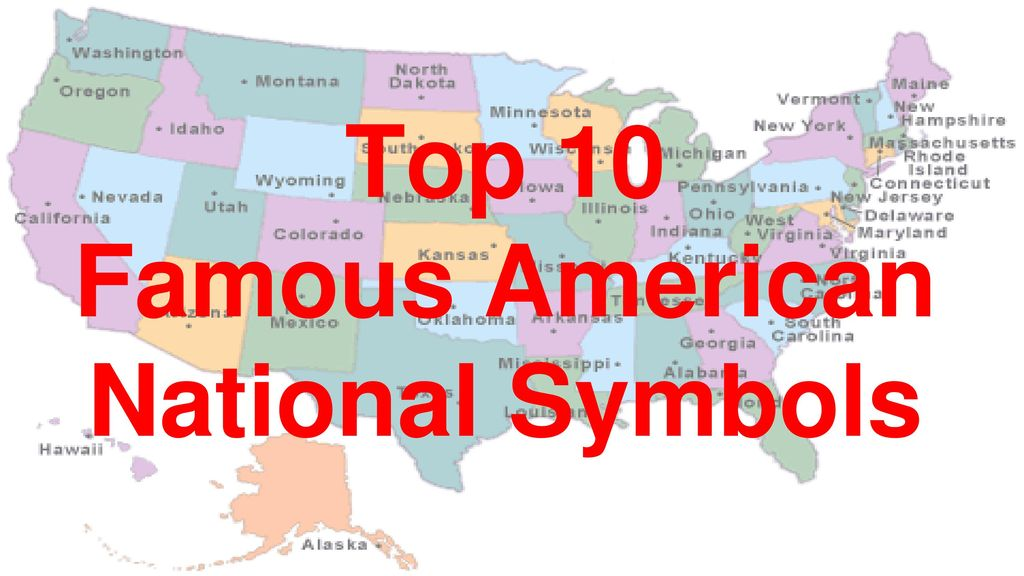 Top 10 Famous American National Symbols Ppt Download