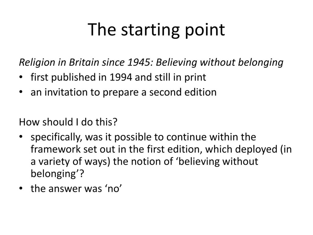 Religion in modern britain ppt download the starting point religion in britain since 1945 believing without belonging first published in altavistaventures Choice Image