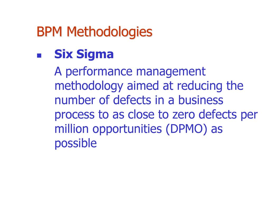 Chapter 3 business performance management bpm ppt download bpm methodologies six sigma 1betcityfo Choice Image